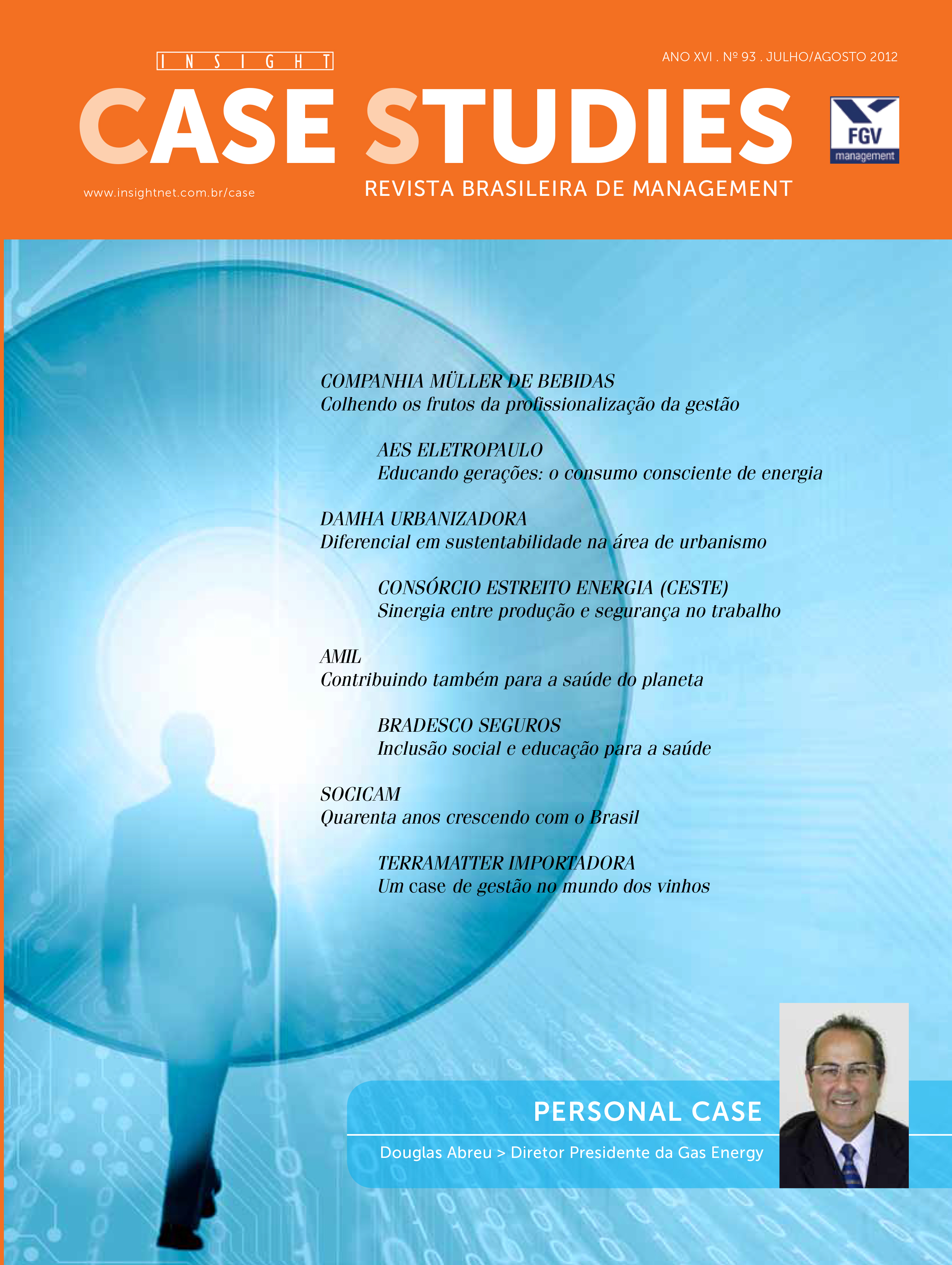 Ano XV . Nº 93 . Julho/Agosto 2012