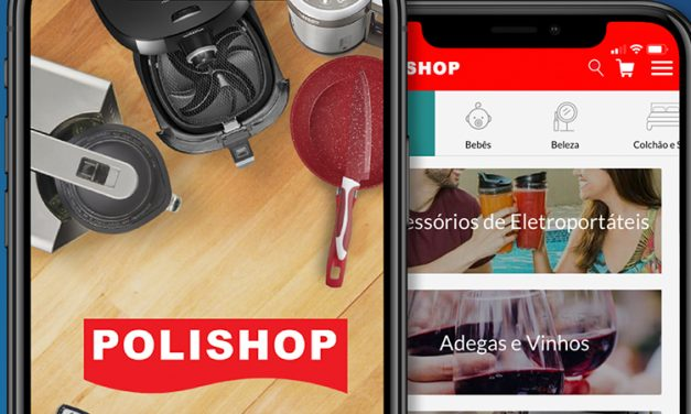 Do novo para o mais novo ainda: o salto do aplicativo da Polishop para mobile commerce